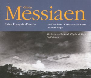 olivier messiaen fran 231 ois d assise rb classical cd reviews march 2003 musicweb uk
