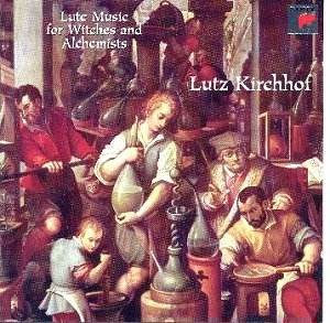Lute Music for Witches and Alchemists: Classical CD Reviews