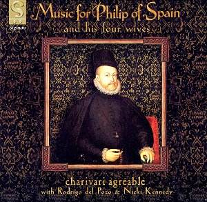 Music For King Philip Of Spain [GH]: Classical Reviews- June 2002 ...