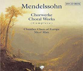 MENDELSSOHN Complete Choral Works [MC]: Classical CD Reviews ...