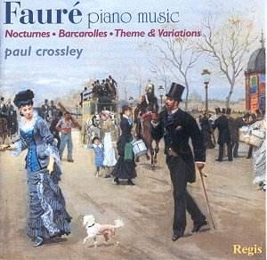 Faure Piano Sampler Crossley Regis Rrc 1187  Pl   Classical Cd Reviews
