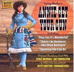 Irving Berlin - Annie Get Your Gun (1946 Original Broadway Cast)
