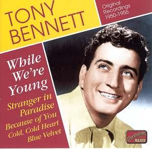 Tony Bennett: While we're young 8.120803 : Jazz DVD Reviews- 2007 MusicWeb International - Tony_Bennett_8120803