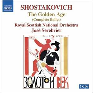 Chostakovich: musique de ballet, film, suites de jazz... Shostakovich_Golden_age_857021718