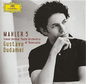 Featured recording Mahler: Symphony No. 5 ~ Dudamel