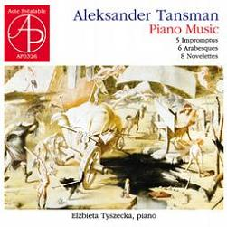 TANSMAN Piano Music - Acte Prealable AP0326 [Byz] Classical Music