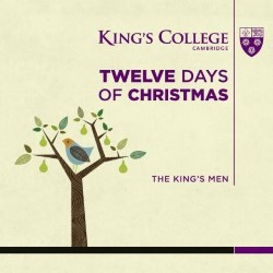 Twelve Days Of Christmas Kings College Kgs0017 St Classical