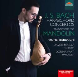 Bach Harpsichord concertos transcribed for mandolin