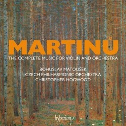 MARTINŮ Complete Music for Violin & Orchestra - HYPERION