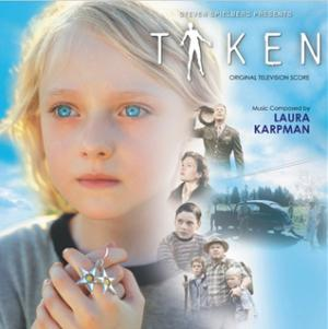 Taken: Music composed by Laura Karpman: Film Music on the
