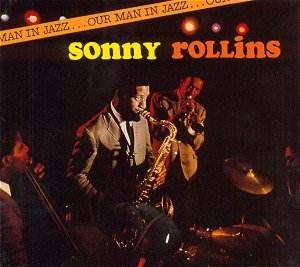 "Featured recording ""Our man in jazz Sonny Rollings"""