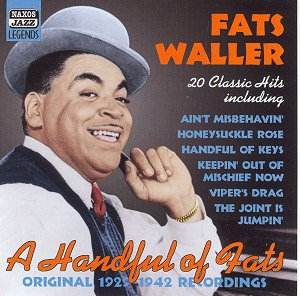 Fats Waller - A Handful of Fats Naxos 8.120760: Jazz CD ...