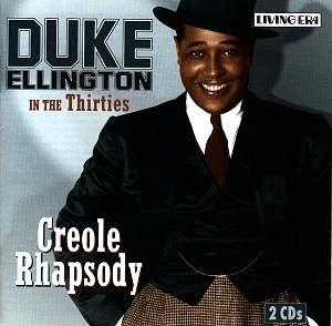 Duke Ellington Creole Rhapsody CDAJS2015 : Jazz CD Reviews ...