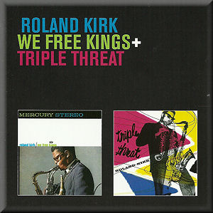 Roland Kirk We Free Kings