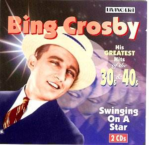 Bing Crosby Hits Of The 30s And 40s Nostalgia Cd Reviews