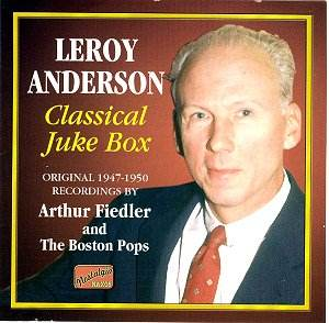 Leroy Anderson Classical Jukebox [RB]: Classical CD Reviews- Jan 2004 MusicWeb(UK) - Leroy_Anderson_8120649