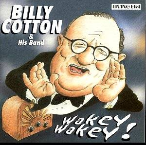 http://www.musicweb-international.com/nostalgia/2005/Billy_cotton_AJA5557.jpg